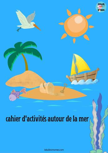 Cahier de vacances autour de la mer