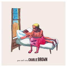 You Can't Win, Charlie Brown EP