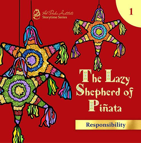 Storytime Series #1:The Lazy Shepherd of Pinata: Responsibility