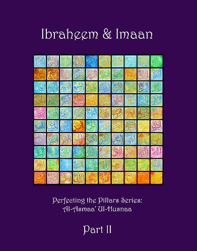 Ibraheem & Imaan Part 2: Names of Allah 21-40
