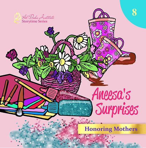 Storytime Series #8: Aneesa's Surprises: Honoring Mothers