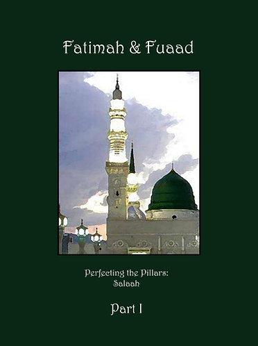 Fatimah & Fuaad Part 1: Salaah