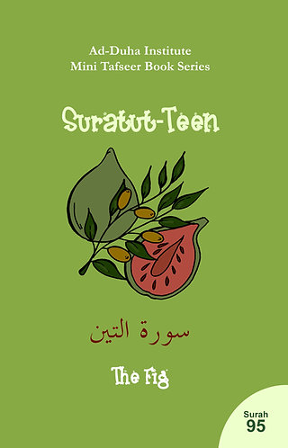 Mini Tafseer Book: Suratut-Teen