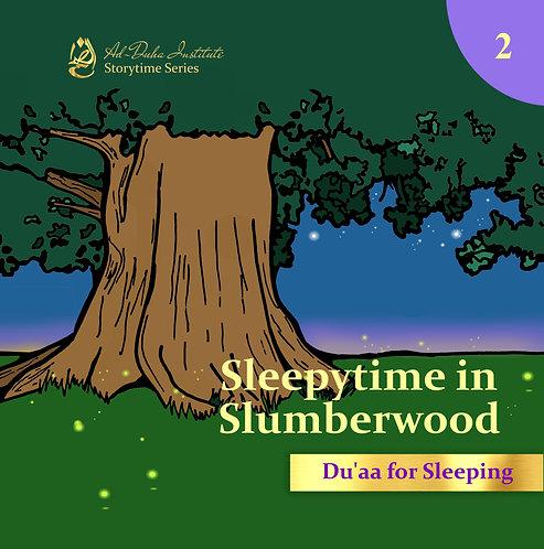 Storytime Series #2: Sleepytime in Slumberwood: Du'a for Sleeping