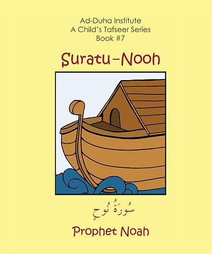 A Child's Tafseer #7: Suratu-Nooh
