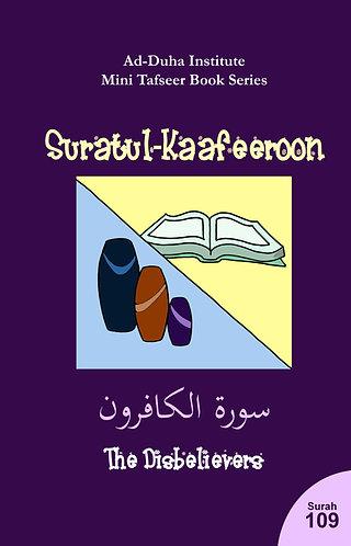 Mini Tafseer Book: Suratul-Kaafeeroon