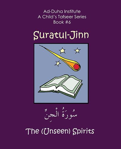 A Child's Tafseer #6: Suratul-Jinn