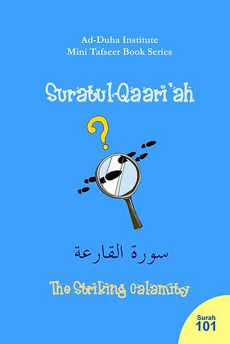 Mini Tafseer Book: Suratul-Qaari'ah