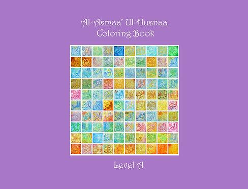 Asmaa' Ul-Husnaa Coloring Book (A): Names 1-40