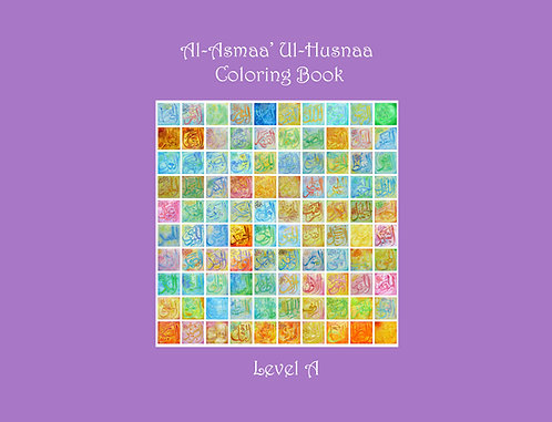 Asmaa' Ul-Husnaa Coloring Book (A): Names 1-40