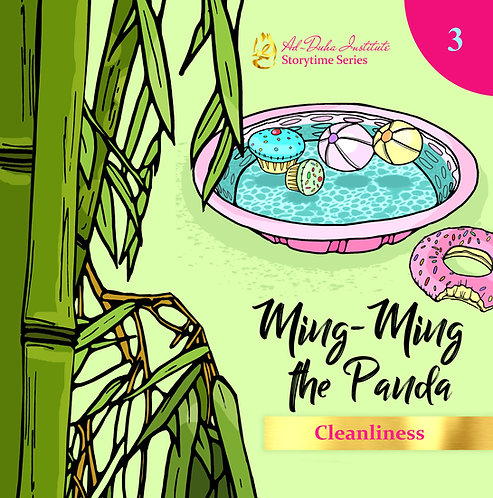 Storytime Series #3: Ming-Ming the Panda: Cleanliness