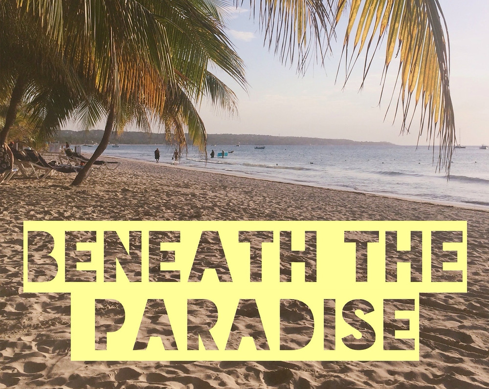 Beneath the paradise and why Jamaica left me broken