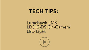 TECH TIPS   Lumahawk LMX LD312DS On-Camera LED Light