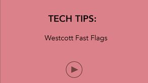 TECH TIPS   Westcott Fast Flags
