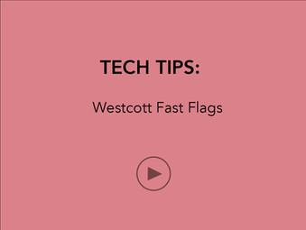 TECH TIPS: Westcott Fast Flags