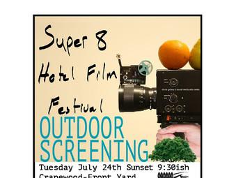 Super 8 Hotel Film Festival Outdoor Screening