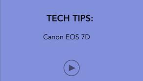 TECH TIPS   Canon EOS 7D