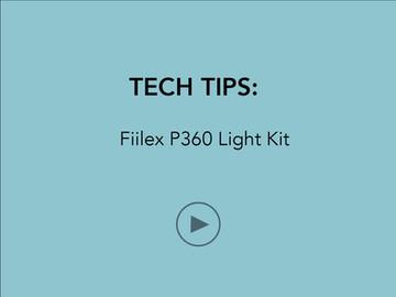 VIDEO TUTORIAL:  Fiilex P360 Light Kit