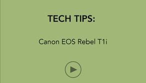 TECH TIPS   Canon EOS Rebel T1i