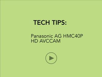 TECH TIPS: Panasonic HMC40P HD AVCCAM