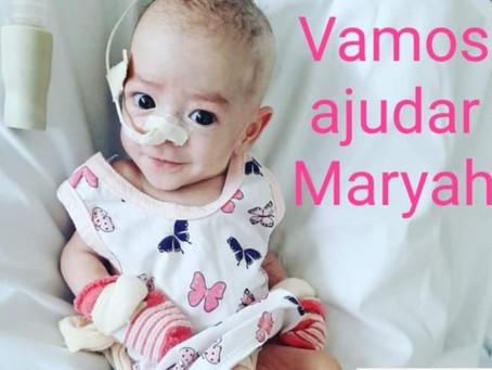 Corrente do bem - Vamos ajudar Maryah