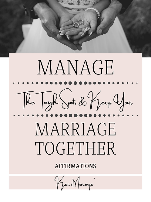 Manage the Tough Spots& Keep Your Marriage Together
