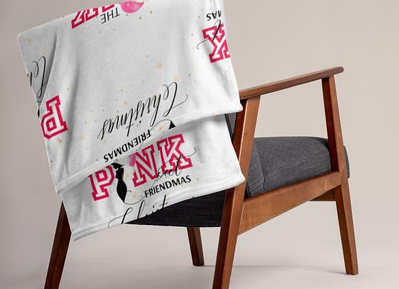 The PINK Out Friendmas Christmas Throw Blanket