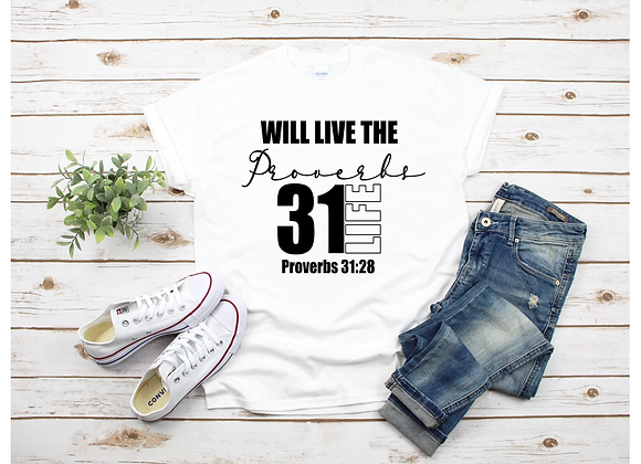 Will Live the Proverbs 31 Life