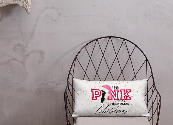 The PINK Out Friendmas Christmas Premium Pillow