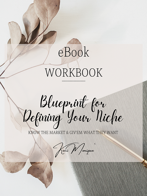 Blueprint for Defining Your Niche