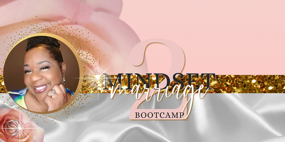 Mindset 2 Marriage Bootcamp