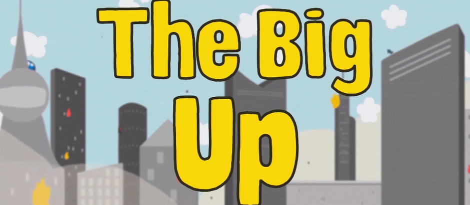 The Big Up - New Film Premier!