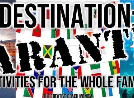 Destination Quarantine: Family Activities