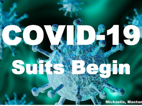 COVID-19 Suits Begin