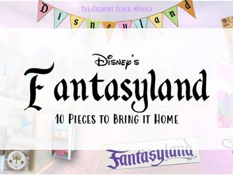 Disney's Fantasyland: 10 Pieces to Bring it Home