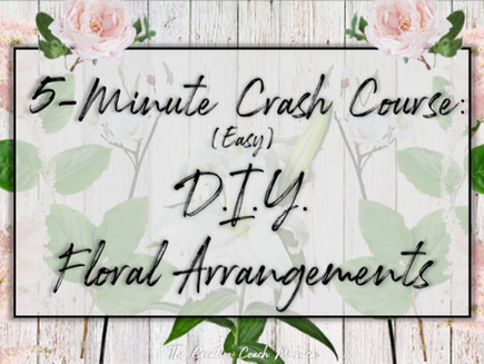 5-Minute Crash Course: Easy DIY Floral Arrangements