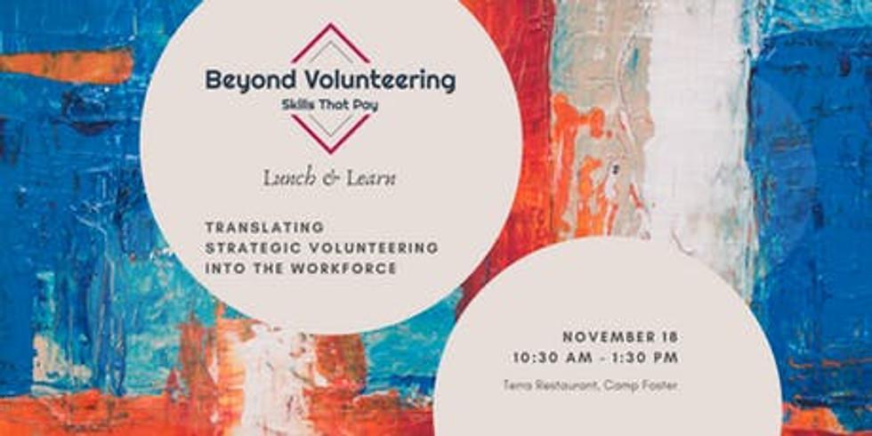 Beyond Volunteering Lunch & Learn