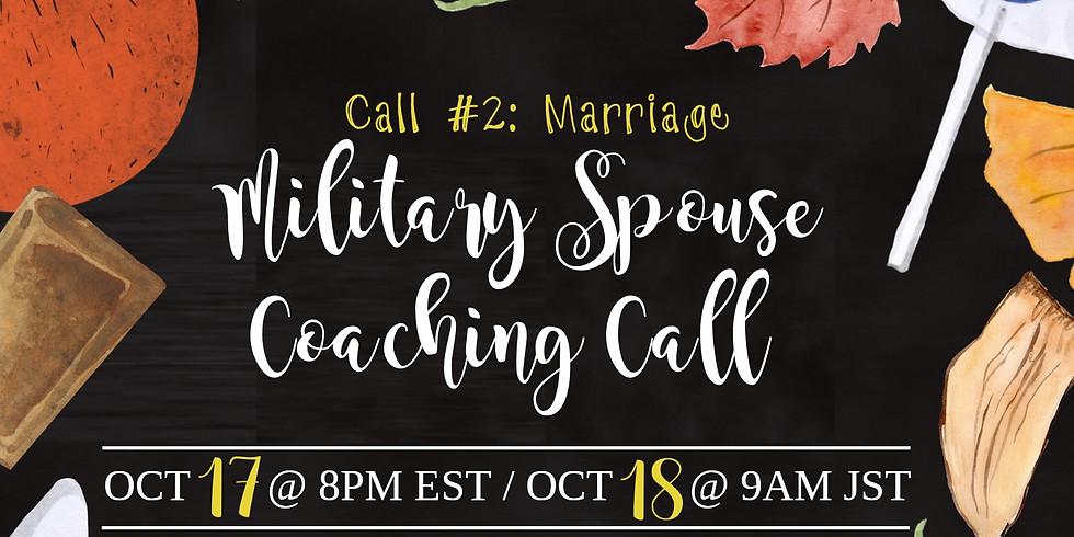 Military Spouse Coaching Call #2