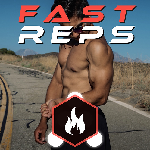 Fast Reps