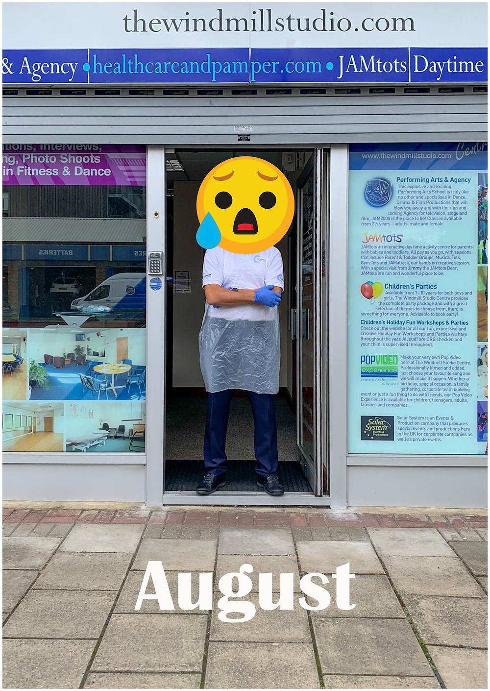 Jason Clemow in full Personal Protective Equipment standing in the glazed doorway of Clemow Therapies Ruislip Manor Clinic with a big sad emoji face on top of his shoulders. There is a headline of 'August' pinned to the pavement outside the clinic.