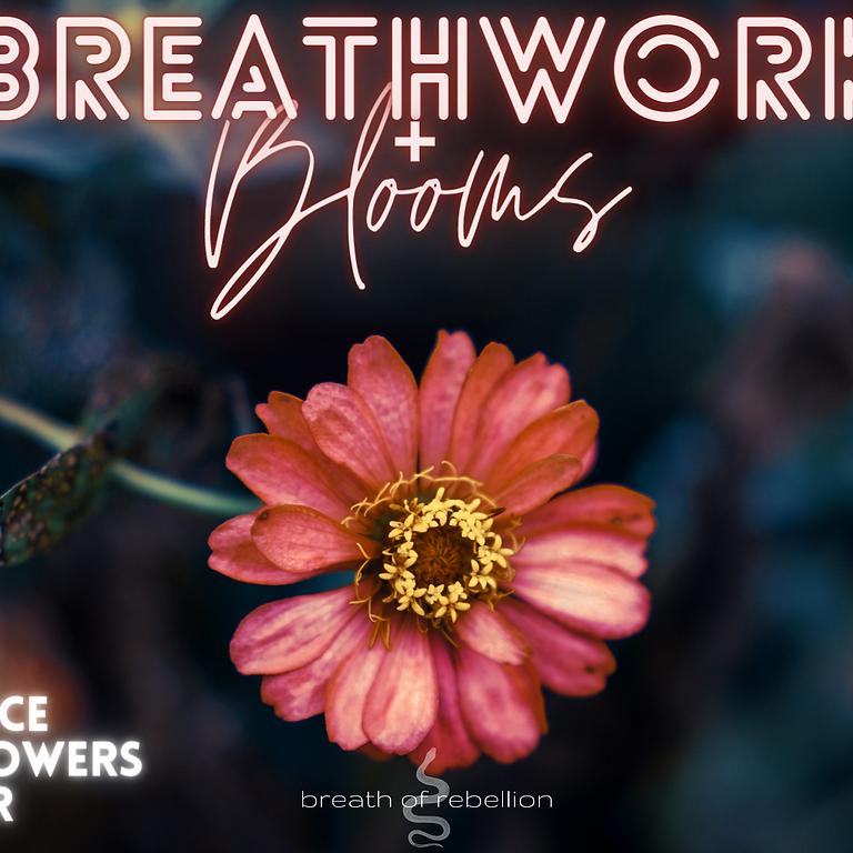 Breathwork + Blooms: Finale of the Season!