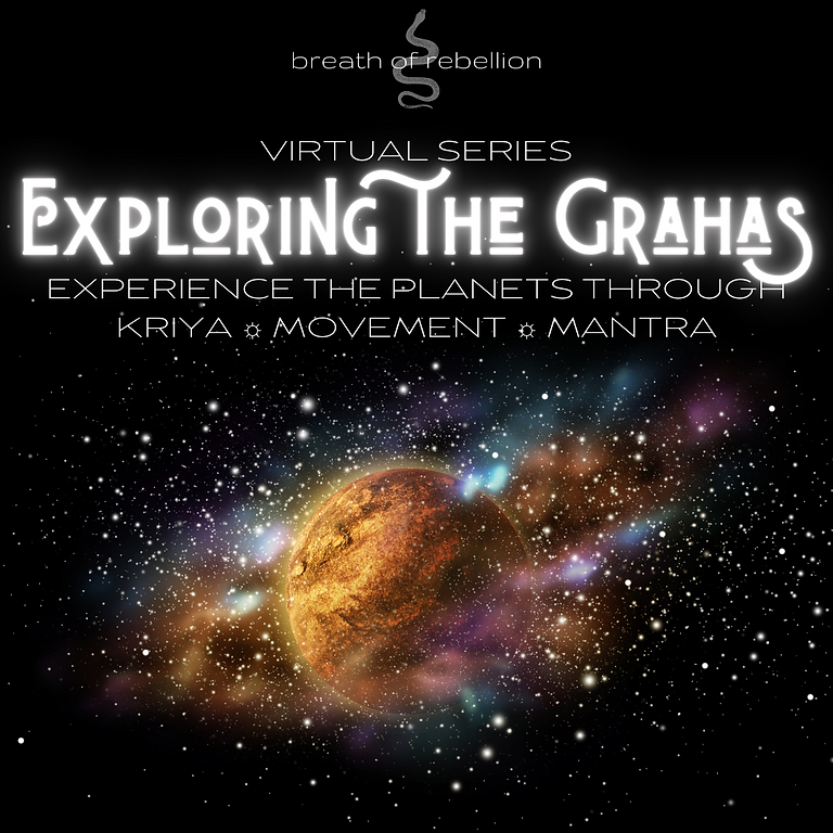 Virtual Series: Exploring the Grahas (Planets)