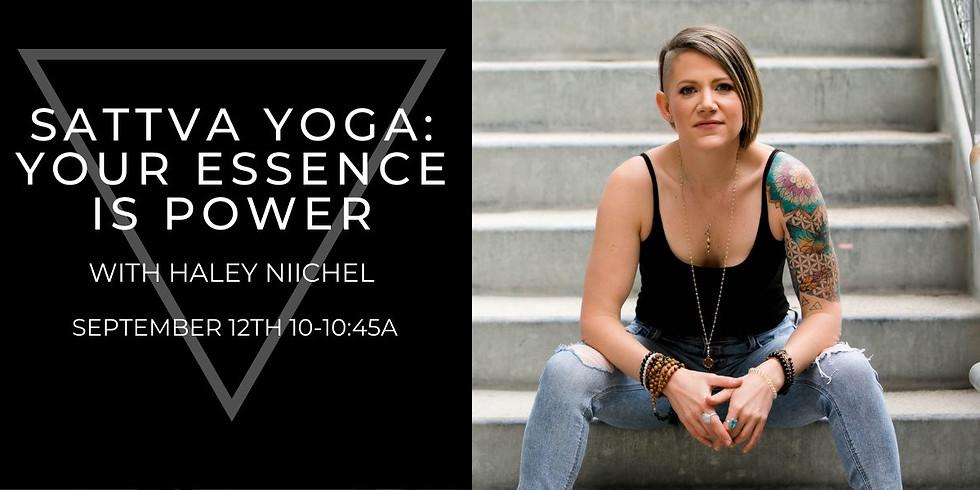 Sattva Yoga: Your Essence is Power