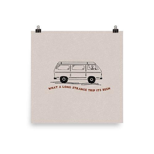 Long Strange Trip Van Print