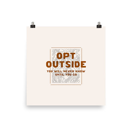 Opt Outside Topographic Map Print