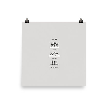 I'll Go Anywhere With You Print