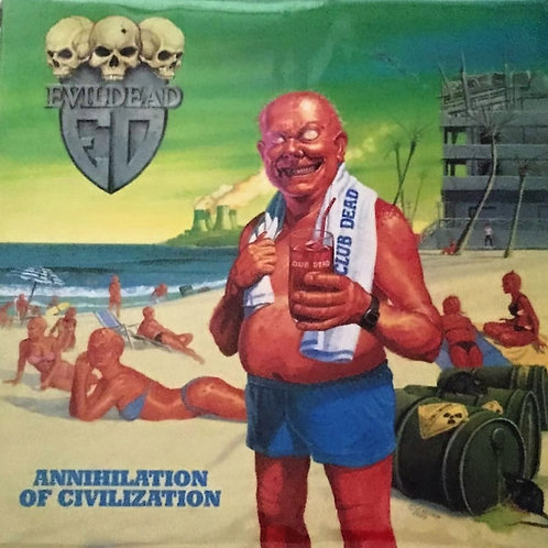 LP Evil Dead - Annihilation of Civilization