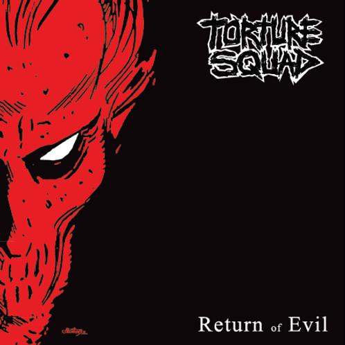 EP Torture Squad - Return of Evil