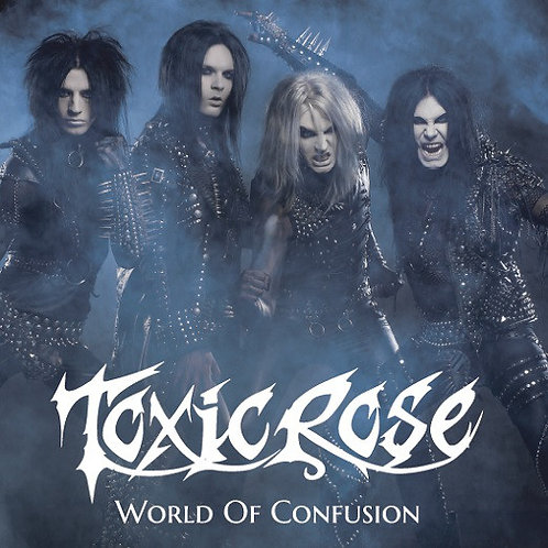 """7"""" Toxic Rose - World Of Confusion"""