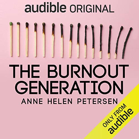 Are we the Burnout Generation?